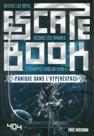 Escape Book : Panique dans l'Hyperespace