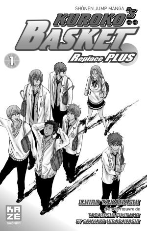 Kuroko's Basket Replace PLUS 1  Simple (Kazé Manga) photo 6
