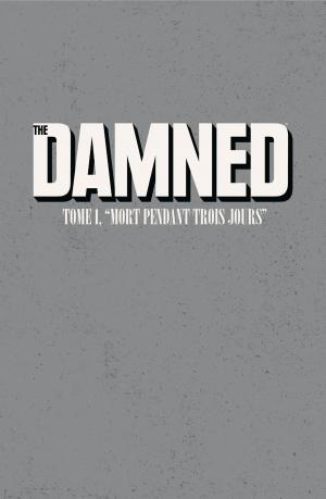 The Damned 1 Mort pendant trois jours TPB hardcover (cartonnée) (Akileos) photo 1