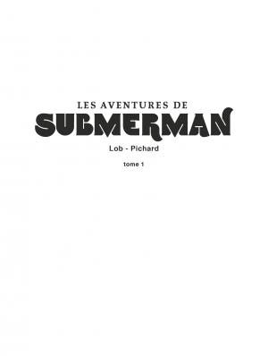 Les aventures de Submerman   simple (glénat bd) photo 6
