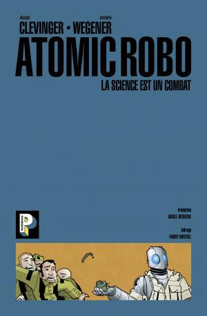 Atomic Robo 1 La science est un combat simple (casterman bd) photo 4