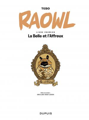 Raowl 1 La Belle et l'Affreux simple (dupuis) photo 1